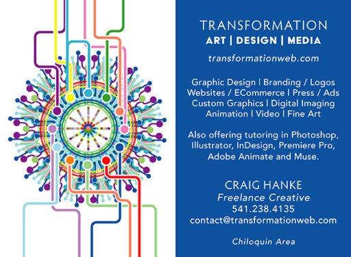 Transformation art-design-media, Chiloquin